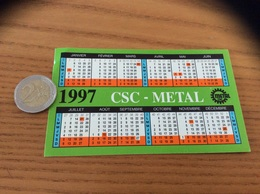 AUTOCOLLANT, Sticker, Calendrier 1997 «CSC METAL» - Pegatinas