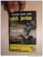 PLEINS FEUX SUR NICK JORDAN  -  ANDRE FERNEZ - MARABOUT JUNIOR   -  BON ETAT - Marabout Junior