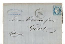 B18  1873 Lettre De CHERBOURG  Pour GIVET Nombreux Cachets - Marcophilie (Lettres)