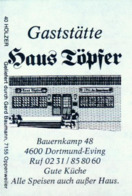 1 Altes Gasthausetikett, Gaststätte Haus Töpfer, 4600 Dortmund-Eving, Bauernkamp 48 #815 - Matchbox Labels