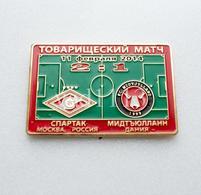 "Badge Pin: Friendly Match 2014  Spartak Moscow Russia -  "" FC Midtjylland "" Herning,  Denmark - Football"
