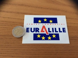 AUTOCOLLANT, Sticker * « CENTRE COMMERCIAL EURALILLE» (LILLE 59) - Pegatinas