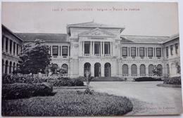PALAIS DE JUSTICE - SAÏGON - COCHINCHINE - Vietnam