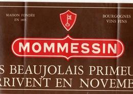 Autocollant Mommessin Les Beaujolais Primeurs Arrivent En Novembre - Format: 40.5x20.5 Cm - Pegatinas