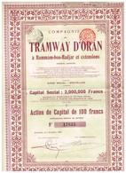 Titre Ancien - Compagnie Du Tramway D'Oran à Hammam-bou-Hadjar Et Extensions - Titre De 1908 - N° 17835 - - Chemin De Fer & Tramway