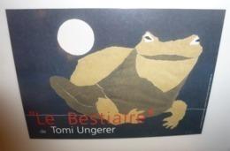 """Carte Postale """"Le Bestiaire"""" De Tomi Ungerer - Médiathèque De Nancy (grenouille) - Ungerer"""