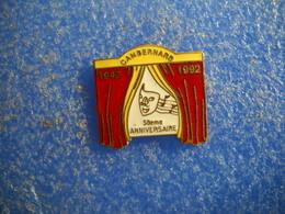 993   PINS Pin's  CAMBERNARD 31 Théâtre 50 Ans 1942 1992 Village - Cities