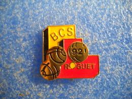 988   PINS Pin's  Pétanque BCS ROGUET         Boules TOULOUSE 31 - Pétanque
