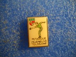 987   PINS  Pin's Pétanque  Villeneuve Tolosane     31   Boules Blason - Pétanque