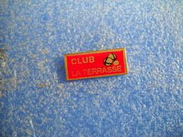 986   PINS  Pin's  Pétanque  CLUB LA TERRASSE        Boules TOULOUSE  31 - Pétanque
