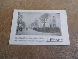 """Rare Documents Sur La GREVE Des '' Chaussures ANDRE """",650 Grévistes Soutiens Pour 1 Franc - Arpajon"""