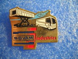 946     PINS Pin's  SOVAM INDUSTRIE élévateur Aéroport, Autobus, Avion,  Transport, Aviation - Transport Und Verkehr
