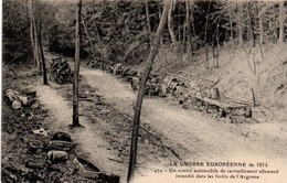 Convoi Automobile Allemand Détruit Dans Les Forêts De L'Argonne - Guerre 1914 - édit. Artaud-Nozais 479 - Guerre 1914-18