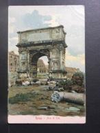 ROMA.........Arco Di Tito...........Ed. Caserini - Autres