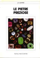 LIB 14 - LE PIETRE PREZIOSE - Minerals