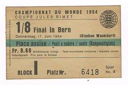FOOTBALL BERN 1954 TICKET  1/8 FINALE ALLEMAGNE-TURQUIE 4-1 COUPE DU MONDE - Tickets D'entrée