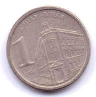 YUGOSLAVIA 2002: 1 Dinar, KM 180 - Yougoslavie