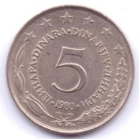 YUGOSLAVIA 1980: 5 Dinara, KM 58 - Yougoslavie
