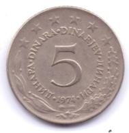 YUGOSLAVIA 1974: 5 Dinara, KM 58 - Yougoslavie