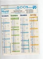 Calendrier Mural 2003 La Voix Du Nord ; Format 33x25 (vue Plié - Calendars