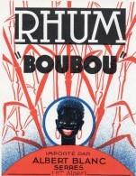 610Mée   Etiquette Rhum Boubou Importé Par Albert Blanc à Serres (05) - Rhum