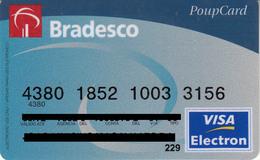 Brasil Bradesco PoupCard , Visa - Credit Cards (Exp. Date Min. 10 Years)