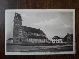 L27/1500 WITTENHEIM . Colonie Ste Barbe . Eglise Sainte Barbe - Wittenheim