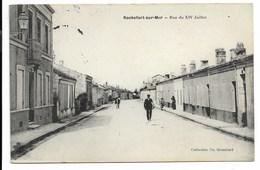 17-ROCHEFORT-SUR-MER-Rue Du XIV Juillet...1915  Animé - Rochefort