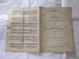 RISORGIMENTO SPARTITO MUSICALE LA GIOVINEZZA SCHOTTISC BAROSCHI GIUSEPPE 1874. - Partituren