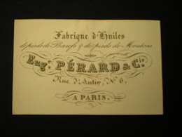PARIS - RUE D'AUTIN - FABRIQUE D'HUILES EUG. PERARD - CARTE DE VISITE 10.5 X 6.5 - Frankreich