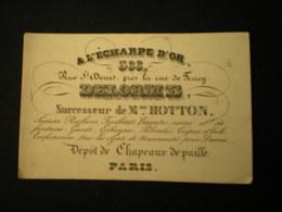 PARIS - RUE ST. DENIS - A L'ECHAPPE D'OR - CHAPEAUX DE PAILLE - DELORME - CARTE DE VISITE 11 X 7 - Frankreich