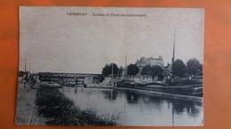Cambrai - Ecluse Et Pont De Cantrimpre - Cambrai