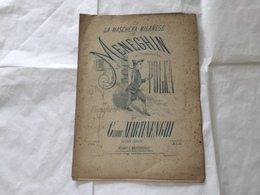 SPARTITO MUSICALE LA MASCHERA MILANESE MENEGHIN IN TRABISONDA POLKA MARTINENGHI - Partituren