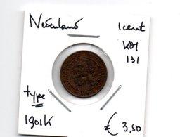 NEDERLAND 1 CENT 1901K TYPE - 1 Cent