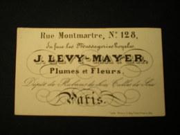 PARIS - RUE MONTMARTRE - PLUMES ET FLEURS J. LEVY-MAYER - CARTE DE VISITE 10 X 6 - Frankreich