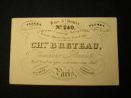 PARIS - RUE ST. DENIS - PLUMASSIER FLEURISTE CH. BRETEAU - CARTE DE VISITE 10 X 6 - Frankreich
