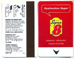 Super 8 Hotels, U.S.A., Used Magnetic Hotel Room Key Card # Super8-3 - Cartes D'hotel