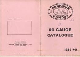 Catalogue PARKSIDE DUNDAS OO GAUGE 1989-90metal Brass Kits - Boeken En Tijdschriften