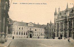 Bruges...   Palais De Justice Et Maison Du Franc - Brugge