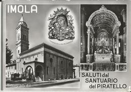 IMOLA(BOLOGNA) SALUTI DAL SANTUARIO DEL PIRATELLO-VEDUTINE  -FG - Imola