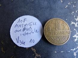 10 FRANCS MATIEU  PUB ANCIENNE RARE - Varianten En Curiosa
