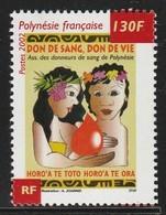 POLYNESIE - N° 667  ** (2002) Don Du Sang - Französisch-Polynesien