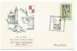 XW 2241 Gaeta (Latina) - Mostra Filatelica Trentennale Della Resistenza 1974 - Annullo Commemorativo - Altre Città