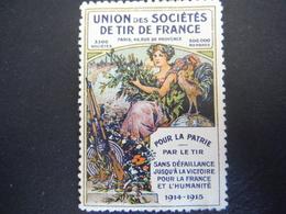 """Vignette Propagande """"Union Des Sociétés De Tir De France"""" 1914-1915 - 1914-18"""
