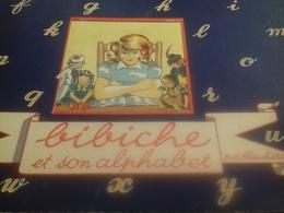 Bibiche Et Son Alphabet BLANCHARD Grivaud-rivoire 1949 - Autres