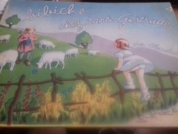 Bibiche Chez Tante Gertrude BLANCHARD Giraud-rivoire 1948 - Autres