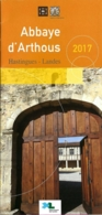 Dépliant Touristique - Abbaye D'Arthous - Hastingues - Landes (40) - 2017 - Tourism Brochures