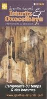 Dépliant Touristique - Les Grottes Isturitz & Oxocelhaya [64] : Préhistoire Et Géologie (2016) L'empreinte Du Temps... - Tourism Brochures
