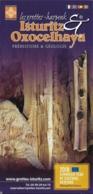 Dépliant - Les Grottes Isturitz & Oxocelhaya [64] : Préhistoire Et Géologie - 2018 European Year Of Culrural Heritage - Tourism Brochures