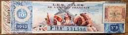 Billet De Loterie Nationale Avec Souche 1943 3e Tranche Série B - Les Ailes De L'Empire Français - 1/10 - Coloniaux - Lottery Tickets